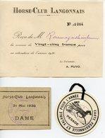 LANGON 33. HORSE-CLUB LANGONNAIS 1936. LOT 3 PETITS DOCUMENTS COTISATION ENTREE ET BADGE. - Old Paper
