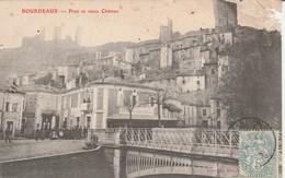 Drome : BOURDEAUX : ( Pont Et Vieux Chateau ) état Mauvais Angle Haut Droit Abimé - France