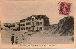 Cpa SAINTE-CECILE-PLAGE  Hôtel Bleu , Animée, Peu Courante +Timbre à Date Convoyeur-Ligne ABBEVILLE-BOULOGNE - France