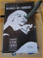 LIVRE AVANT SCENE OPERA POULENC DIALOGUES DES CARMELITES 1983 N° 52 Operette Musique - Musique