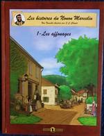 Les Histoires De Nonon Marcelin - 1 - Les Affouages - Éditions C. Chopat - ( E.O. 2005 ) . - Bücher, Zeitschriften, Comics