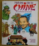 La Chine De Confucius à Nos Jours - Manara