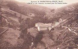 Ardèche        100        Environs De MARCOLS-les-EAUX.CROS Et Son Ruisseau Renommé Pour Les Bonnes Truites - France