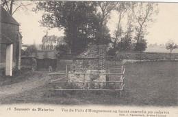 WATERLOO / VUE DU PUITS D HOUGOUMONT OU FURENT ENSEVELIS 300 CADAVRES - Waterloo