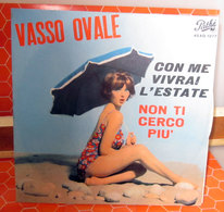 "VASSO OVALE CON ME VIVRAI L'ESTATE   45 GIRI  7"" - Vinyl Records"