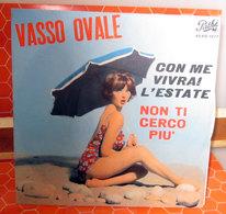 """VASSO OVALE CON ME VIVRAI L'ESTATE   45 GIRI  7"""" - Dischi In Vinile"""