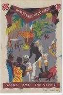 20575 - Assistance Coloniale Soins Aux Indigènes Par Paul Lavalley - Guerre 1939-45