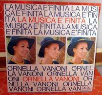 """ORNELLA VANONI LA MUSICA E' FINITA   45 GIRI  7"""" - Dischi In Vinile"""