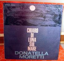 """DONATELLA MORETTI CHIARO DI LUNA SUL MARE  45 GIRI  7"""" - Dischi In Vinile"""