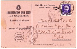 1940 Karte Der Administrazione Delle Poste E Dei Telegrafi; Rückschein Aus Pola - 1900-44 Victor Emmanuel III.