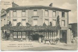 - 76 - SEINE-MARITIME- VALMONT - Hotel  De  FRANCE - Hotels & Restaurants