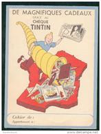 Protege Cahier Publicitaire - HERGE - Magnifiques Cadeaux Grace Au Cheque TINTIN / TTBE - Book Covers