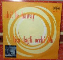 "PAGANI BENNATO BIGAZZI AHI! LE HAWAI LISA DAGLI OCCHI BLU   45 GIRI  7"" - Vinyl Records"