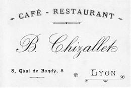 LYON - Carte De Visite Commerciale Pour Café-Restaurant B. Chizallet, 8 Quai De Bondy Bon état. - Food
