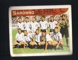 Figurina Calciatori Italiani Merlin 1999 -  Saronno  - N.587  La Squadra  - Football - Soccer - Socker - Fussball - Futb - Stickers