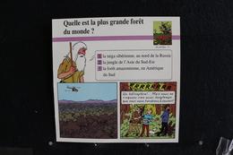 Fiche Atlas,TINTIN (extrait De, Tintin Et Les Picaros) - Plantes ,N°71 Quelle Est La Plus Grande Forêt Du Monde   ? - Collections