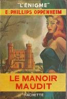 """Policier Collection """"l'énigme"""" Parfait état Avec Jaquette. Le Manoir Maudit. E Phillips Oppenheim - Other"""