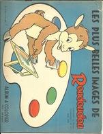 2 Livres De Coloriage. Roudoudou De Arnal 1953. 1 Des Ces Album A Une Légère Déchirure. A Part ça, L'ensemble Est En Par - Libri, Riviste, Fumetti