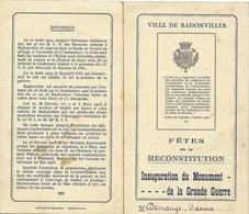 Menus. Ville De Badonviller Près Nancy Fête De La Reconstitution .Inaug Monument Aux Morts; JOFFRE Pdt D'honneur - Menu