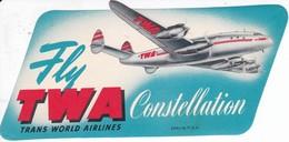ANTIGUA ETIQUETA DE LA COMPAÑIA AEREA TWA CONSTELLATION AIRLINES (AVION-PLANE) TWA - Etiquetas De Equipaje