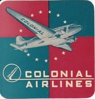 ANTIGUA ETIQUETA DE LA COMPAÑIA AEREA COLONIAL AIRLINES (AVION-PLANE) - Etiquetas De Equipaje