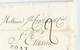 Lettre Avec Texte De Lyon Vers ST Etienne Du 19 Avril 1805 - Marcophilie (Lettres)