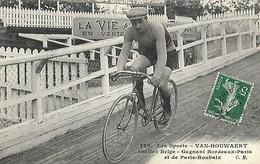 CYCLISME  -  VAN-HOUWAERT  -  Routier Belge - Gagnant Bordeaux-Paris Et De Paris-Roubaix - Ciclismo