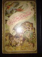OTTOMAN- Musavver Tarif-i Hayvanat Illustrated Guide To Animals Colored 1893 - Livres, BD, Revues
