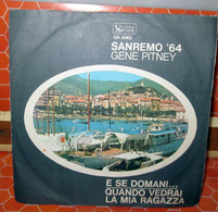 "GENE PITNEY E SE DOMANI   45 GIRI  7"" - Vinyl Records"
