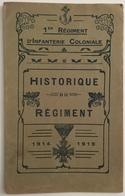 Historique Du Régiment. 1er Régiment D'infanterie Coloniale. 1914-1919. 24 Pages. - Books