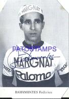 100452 SPAIN CYCLING CICLISMO BAHAMONTES FEDERICO SCUDERIA MARGNAT AUTOGRAPH PUBLICITY PALOMA NO POSTAL POSTCARD - Cycling