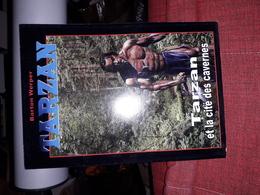 Editions Hors Commerce Realise A Titre Prive Werper Tarzan Et La Cite Des Cavernes Tbe - Livres, BD, Revues