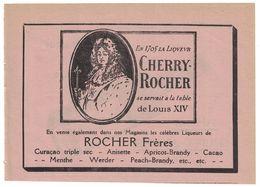 PUBLICITE EXTRAITE D'UN AGENDA  CHERRY-ROCHER SE SERVAIT A LA TABLE DE LOUIS XIV / AU DOS RHUM SAINT-JAMES GRAND CRU - Publicités