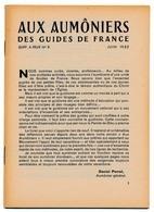 """SCOUTISME - Aux Aumôniers Des GUIDES DE FRANCE - """"Notre Scoutisme""""... Daniel Perrot, Juin 1952 - Scoutisme"""
