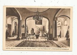 Cp, Hôtel & Restaurants, 75, Paris , Hôtel ROYAL MONCEAU ,av. Hoche ,le Vestibule Et L'escalier D'honneur , Vierge - Hotels & Restaurants
