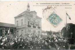 CARRIERES SOUS BOIS La Mairie Le Jour De L Inauguration Du Stand Par Monsieur Berteaux - Otros Municipios