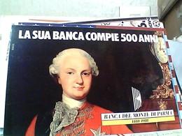 500 ° ANNIVERSARIO BANCA DEL MONTE DI PARMA FERDINANDO DI BORBONE  N1988  GV3840 - Banche