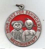 Allemagne. Metzingen 1977. Mehr Herz Fur Behinderte. Diam 50mm - Germany