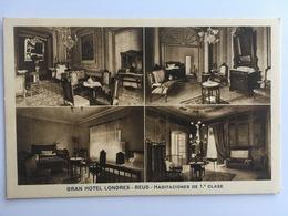 Reus - Grand Hotel Londres I - Tarragona