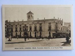 Reus - Grand Hotel Londres II - Tarragona