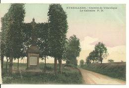 02 - ETREILLERS / CHEMIN DE VILLEVEQUE - LE CALVAIRE - Autres Communes