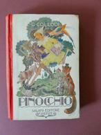 """PINOCCHIO"" De C. COLLODI. Edition 1938 A.SALANI Firenze. Illustrations L. & M.A. Cavalieri. - Livres Anciens"