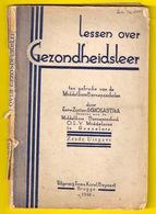 LESSEN OVER GEZONDHEIDSLEER ©1948 120pp SCHOOL ROESELARE Ziekte Verwarming Woning Kleding Heemkunde Geschiedenis Z741 - Salud
