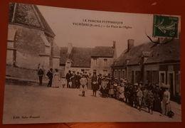 Le Perche Pittoresque : Vichères : La Place De L'église - 1912 - Attroupement - Autres Communes