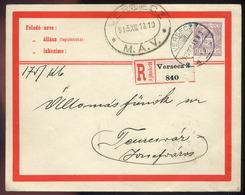 VERSEC 1915. Ajánlott Díjjegyes Boríték , Szép MÁV Bélyegzéssel Temesvárra Küldve  /  VERSEC 1915 Reg. Stationery Cov. N - Used Stamps