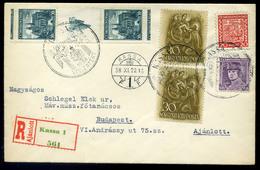 KASSA 1938. Dekoratív,ajánlott Visszatért Levél Budapestre Küldve, Cseh-magyar Bélyegekkel  /  KASSA 1938 Decorative Reg - Czechoslovakia