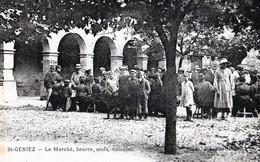 ST-GENIEZ- Rare Cliché De 1910-Le Marché,beurre,oeufs,volailles,tbon état - Autres Communes