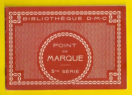 BIBLIOTHEQUE DMC POINT DE MARQUE 5me BRODERIE BRODEUSE CROIX CROCHET DENTELLE DENTELLIERE CROSS STITCH KRUISSTEEK Z398-2 - Cross Stitch
