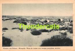 CPA MISSIEN VAN SCHEUT MONGOLIA MONGOLIE WAAR DE BANEN NOG MOETEN GETROKKEN WORDEN - Mongolie