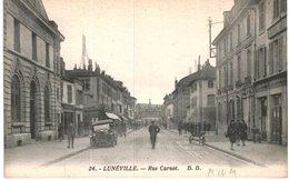 LUNEVILLE ... RUE CARNOT - Luneville